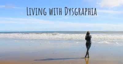 Living with Dysgraphia