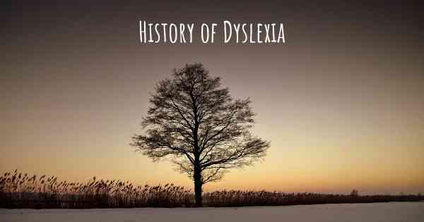 The History Of Dyslexia >> What Is The History Of Dyslexia