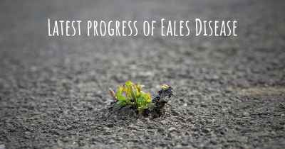 Latest progress of Eales Disease
