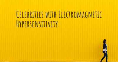 Celebrities with Electromagnetic Hypersensitivity