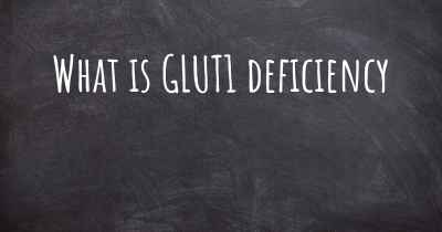 What is GLUT1 deficiency