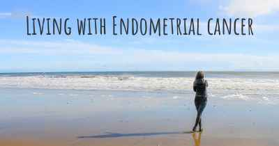 Living with Endometrial cancer