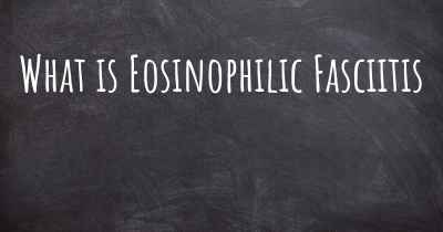 What is Eosinophilic Fasciitis