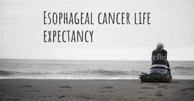 Esophageal cancer life expectancy
