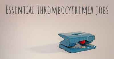 Essential Thrombocythemia jobs