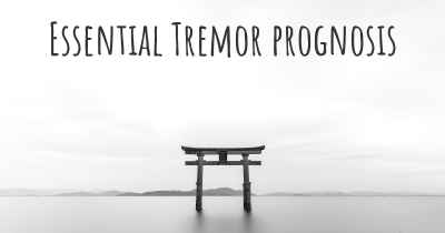 Essential Tremor prognosis