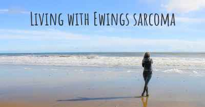 Living with Ewings sarcoma