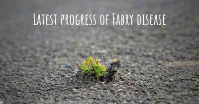 Latest progress of Fabry disease