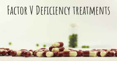 Factor V Deficiency treatments