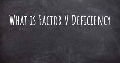 What is Factor V Deficiency