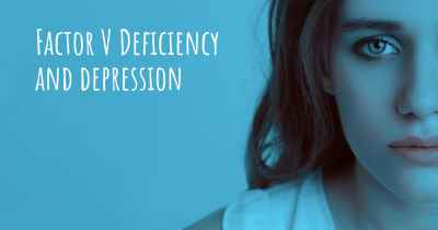 Factor V Deficiency and depression