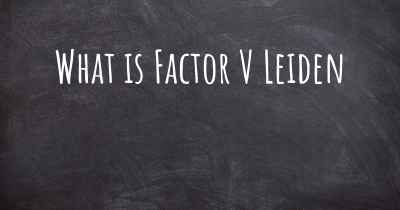 What is Factor V Leiden