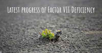 Latest progress of Factor VII Deficiency