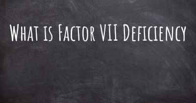 What is Factor VII Deficiency