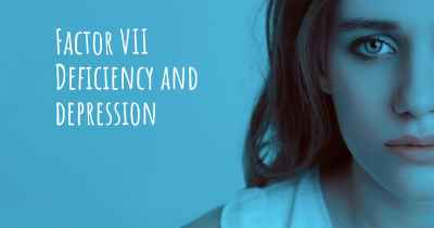 Factor VII Deficiency and depression