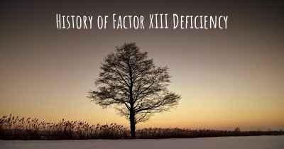 History of Factor XIII Deficiency