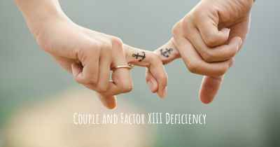 Couple and Factor XIII Deficiency