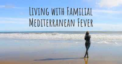 Living with Familial Mediterranean Fever