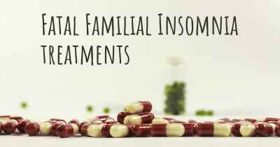 Fatal Familial Insomnia treatments