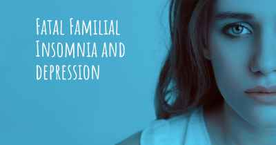 Fatal Familial Insomnia and depression