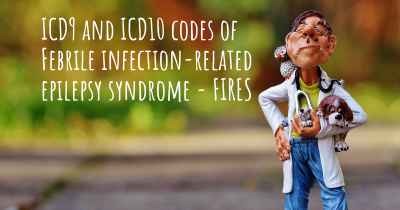 ICD9 and ICD10 codes of Febrile infection-related epilepsy syndrome - FIRES