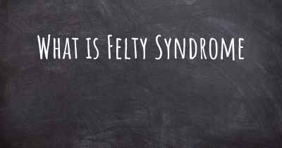 What is Felty Syndrome