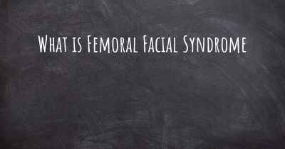 What is Femoral Facial Syndrome