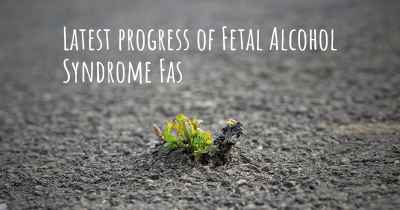 Latest progress of Fetal Alcohol Syndrome Fas