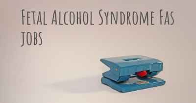 Fetal Alcohol Syndrome Fas jobs