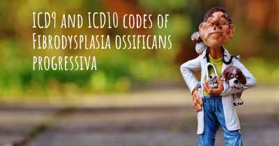 ICD9 and ICD10 codes of Fibrodysplasia ossificans progressiva