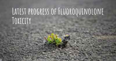 Latest progress of Fluoroquinolone Toxicity