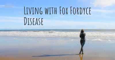 Living with Fox Fordyce Disease