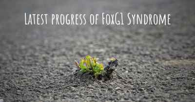 Latest progress of FoxG1 Syndrome