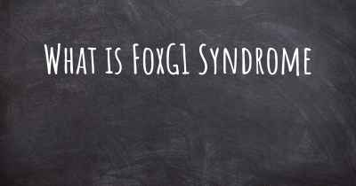 What is FoxG1 Syndrome
