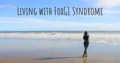 Living with FoxG1 Syndrome