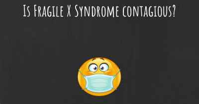 Is Fragile X Syndrome contagious?