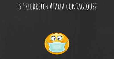 Is Friedreich Ataxia contagious?