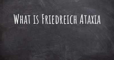 What is Friedreich Ataxia