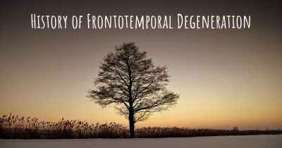 History of Frontotemporal Degeneration