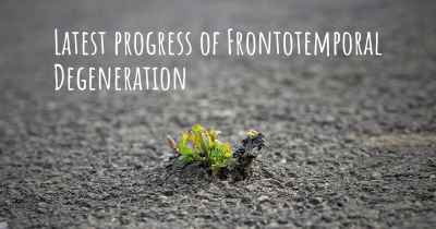 Latest progress of Frontotemporal Degeneration