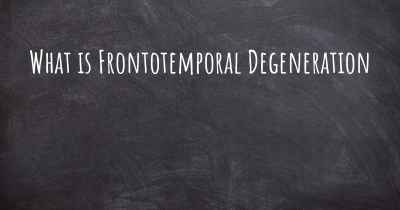 What is Frontotemporal Degeneration