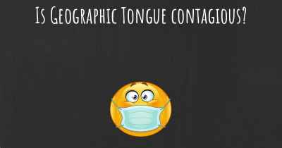 Is Geographic Tongue contagious?
