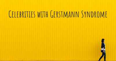 Celebrities with Gerstmann Syndrome