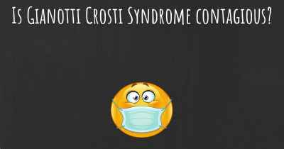 Is Gianotti Crosti Syndrome contagious?