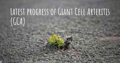 Latest progress of Giant Cell Arteritis (GCA)