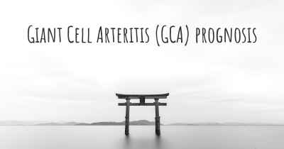 Giant Cell Arteritis (GCA) prognosis