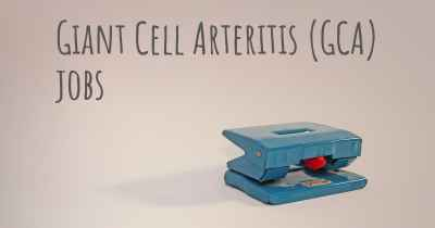 Giant Cell Arteritis (GCA) jobs
