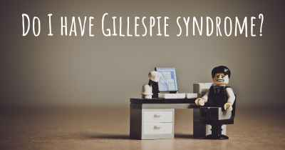 Do I have Gillespie syndrome?