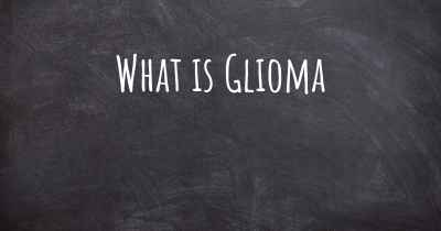 What is Glioma