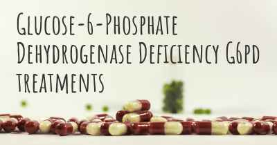 Glucose-6-Phosphate Dehydrogenase Deficiency G6pd treatments